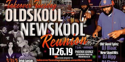 """Takeover Tuesday's """"Oldskool Vs Newskool"""" Reunion"""