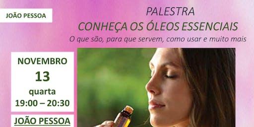 CONHEÇA OS ÓLEOS ESSENCIAIS - JOÃO PESSOA