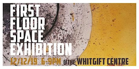 First Floor Space Exhibition tickets