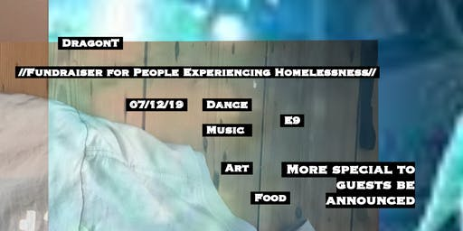 DragonT // Fundraiser For People Experiencing Homelessness