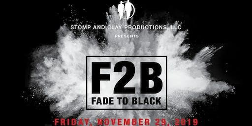Fade to Black 2019