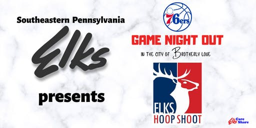 The Southeast Pennsylvania Elks 76ers Game Night Out