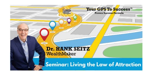Living the Law of Attraction Seminar