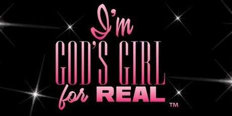 """2020 """"I'm God's Girl For REAL"""" Conference-Early Bird Registration  tickets"""