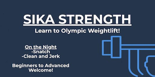 Olympic Weightlifting Workshop - Sika Strength