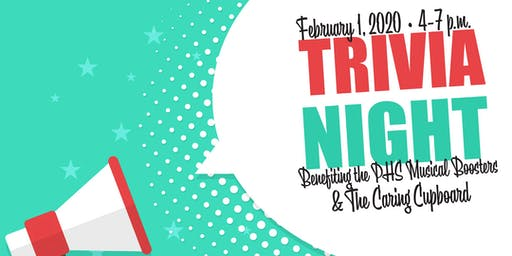 Trivia Night: Benefiting the PHS Musical & The Caring Cupboard