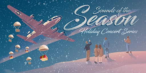 SOLD OUT - Sounds of the Season in Bellevue, Nebraska (Friday)