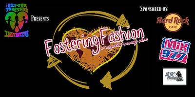 FOSTERING FASHION a Recycled Runway Show