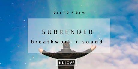 NÜLOVE : Breathwork + Sound (Dec 13) tickets