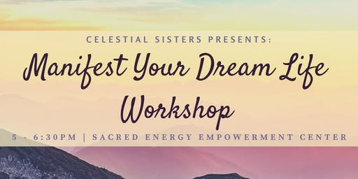 Manifest Your Dream Life with Jaelyn