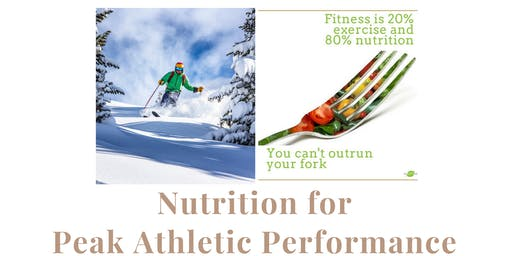 Nutrition For Peak Athletic Performance
