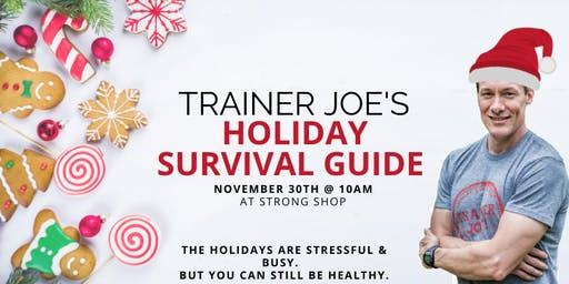 Trainer Joe's Holiday Survival Guide