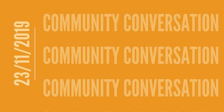 Community Conversation tickets