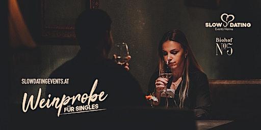 Weinprobe für Singles (30-48 Jahre)