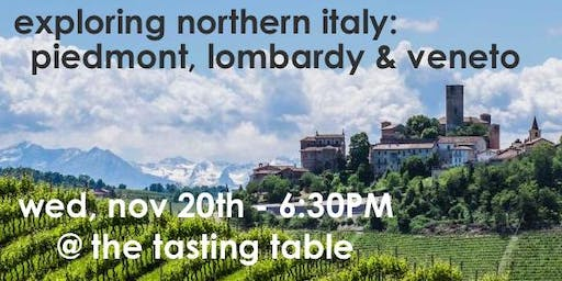 Tasting Table Event: Exploring Northern Italy (Tasting & Seminar)