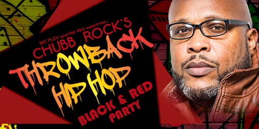 Chubb Rock's Throwback Hip Hop Black & Red Party
