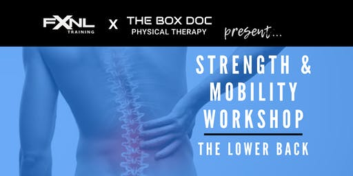STRENGTH & MOBILITY WORKSHOP: The Lower Back