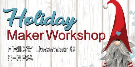 Holiday Family MAKER Workshop