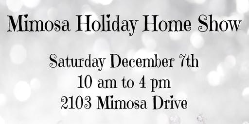 Mimosa Holiday Home Show