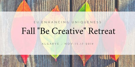"Fall ""Be Creative"" Retreat bilhetes"