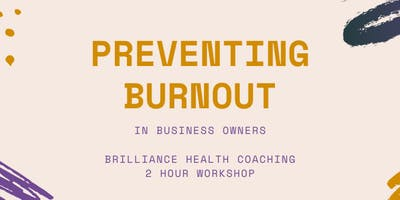 Preventing Burnout in Business Owners- Saskatoon BNI Members Only