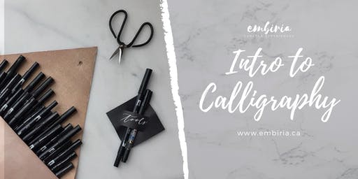 Embiria presents Intro to Calligraphy