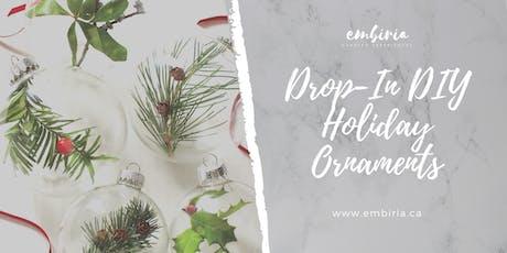 Embiria presents Drop-In DIY Ornaments tickets
