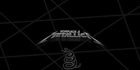 Hommage à Metallica tickets
