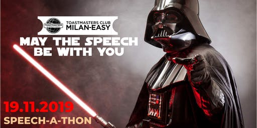 May the speech be with you!  [SERATA PUBLIC SPEAKING by Milan-Easy TM Club]