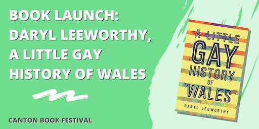 Book Launch: Daryl Leeworthy, A Little Gay History of Wales