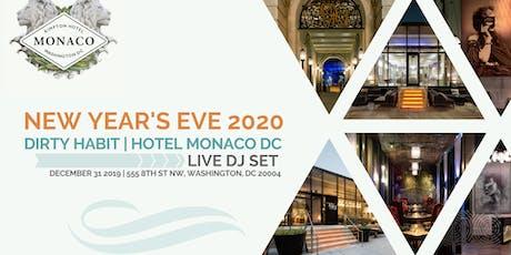 Dirty Habit NYE 2019- 2020 at Hotel Monaco Penn Quarter Washington DC tickets