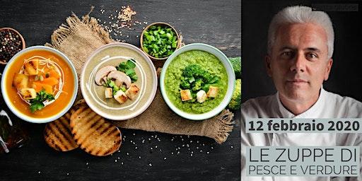 Le zuppe di pesce e verdure con lo chef Danilo Angè