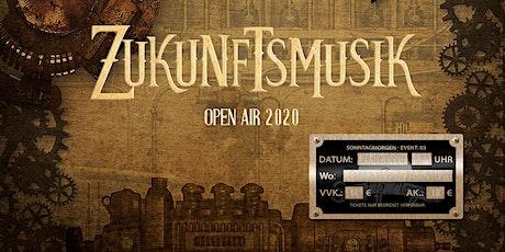 Zukunftsmusik Open Air 2020 Tickets