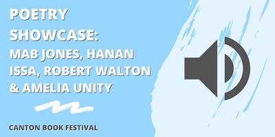 Poetry Showcase: Mab Jones, Hanan Issa, Robert Walton & Amelia Unity