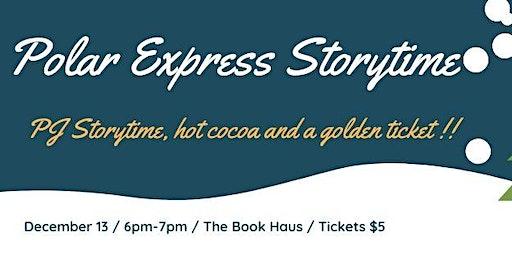 Polar Express PJ Storytime (12/13)