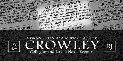 A Grande Festa – A Morte de Aleister Crowley