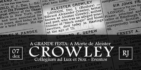 A Grande Festa - A Morte de Aleister Crowley ingressos