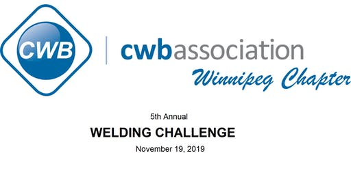 CWBA Winnipeg 5th Annual Welding Challenge