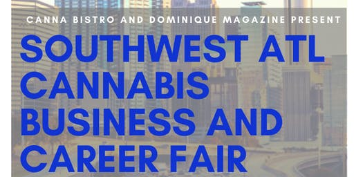 Southwest Atl Cannabis Business and Career Fair