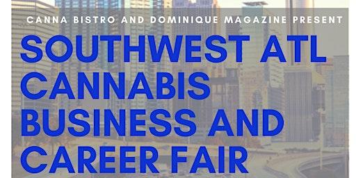 SouthwestAtl Cannabis BusinessandCareerFair