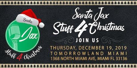 Santa Jax Stuff 4 Christmas tickets