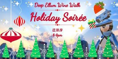 Deep Ellum Wine Walk: Holiday Soirée