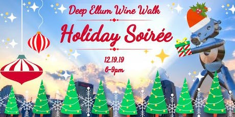 Deep Ellum Wine Walk: Holiday Soirée tickets