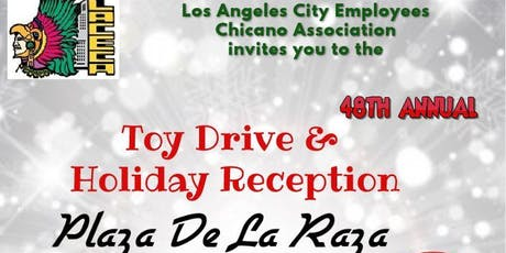 Los Angeles City Employee Chicano Association Holiday Party & Toy Drive tickets