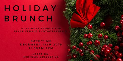 FEMALE PHOTOGRAPHER'S HOLIDAY BRUNCH