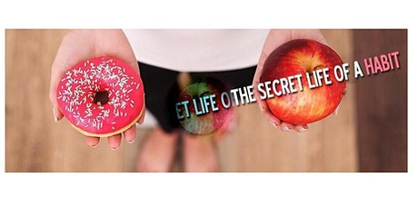 The Secret Life Of A Habit (Guest Speaker: Denise Lawrence) tickets
