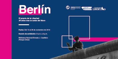 Exhibición fotográfica.  Berlín: El Precio de la Libertad. boletos