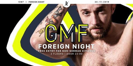 GMF Foreign.Night | NOV19 Tickets