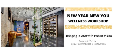 New Year New You Wellness Workshop tickets