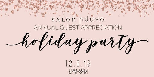 Salon Nuuvo Annual Guest Appreciation Holiday Party